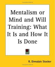 Cover of: Mentalism Or Mind And Will Training | Dimsdale R. Stocker