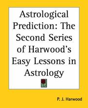 Cover of: Astrological Prediction | P. J. Harwood