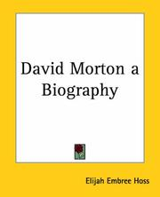 Cover of: David Morton A Biography | Elijah Embree Hoss