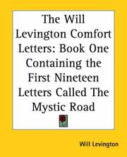 Cover of: The Will Levington Comfort Letters | Will Levington