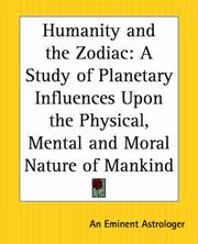 Cover of: Humanity And The Zodiac | Eminent Astrologer