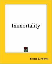 Cover of: Immortality | Ernest Shurtleff Holmes