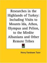 Cover of: Researches in the Highlands of Turkey | Henry F. Tozer