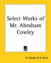 Cover of: Select Works Of Mr. Abraham Cowley | A. Cowley