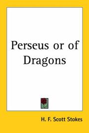 Cover of: Perseus or of Dragons | H. F. Scott Stokes
