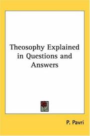 Cover of: Theosophy Explained in Questions And Answers | P. Pavri