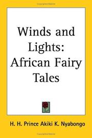 Cover of: Winds And Lights by H. H. Prince Akiki K. Nyabongo