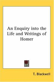 Cover of: An Enquiry into the Life and Writings of Homer | T. Blackwell