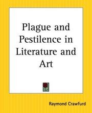 Cover of: Plague And Pestilence In Literature And Art | Raymond Crawfurd