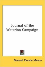 Cover of: Journal Of The Waterloo Campaign | Cavalie Mercer