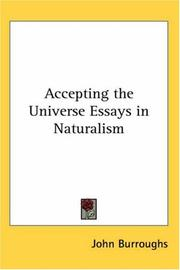 Cover of: Accepting the Universe Essays in Naturalism | John Burroughs