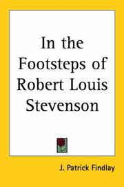 Cover of: In the Footsteps of Robert Louis Stevenson | Patrick J. Findlay