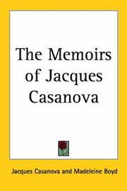Cover of: The Memoirs of Jacques Casanova | Jacques Casanova