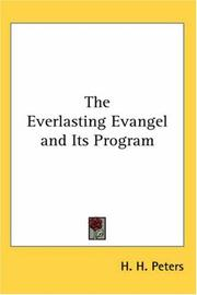 Cover of: The Everlasting Evangel And Its Program | Helen Hall Peters