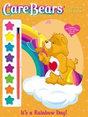 Cover of: It's a Rainbow Day! Care Bears Bonus Fun Book (Care Bears Bonus Fun Books) by Modern Publishing