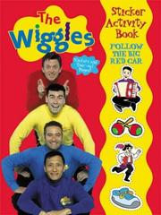Cover of: Follow the Big Red Car Wiggles Sticker Activity Book | Modern Publishing