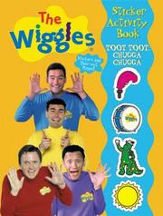 Cover of: Toot Toot, Chugga Chugga Wiggles Sticker Activity Book | Modern Publishing