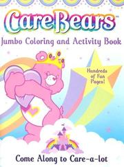 Cover of: Care Bears Jumbo Coloring and Activity Book (Care Bears Jumbo Coloring & Activity Book) | Modern Publishing