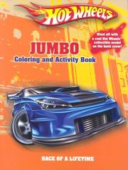Cover of: Race Of A Lifetime (Hot Wheels Mega Coloring & Activity) | Modern Publishing