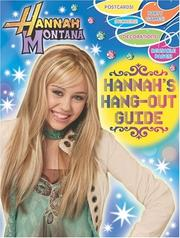 Cover of: Hannah Montana - Hanna's Hang-Out Guide by Modern Publishing