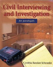 Cover of: Civil Interviewing and Investigation  for Paralegals | Cynthia Bandars Schroeder
