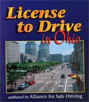 Cover of: License to Drive in Ohio (License to Drive) | Alliance for Safe Driving