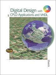 Cover of: Digital Design with CPLD Applications and VHDL | Robert Dueck