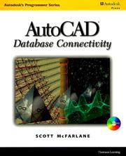 Cover of: AutoCAD Database Connectivity (Autodesk's Programmer Series) | Scott McFarlane