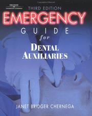 Cover of: Emergency Guide For Dental Auxiliaries | Janet Chernega