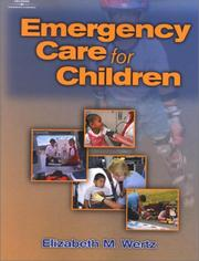 Cover of: Emergency Care for Children | Elizabeth M. Wertz
