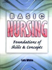 Cover of: Basic Nursing | Lois White