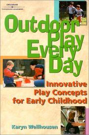 Cover of: Outdoor play, every day | Karyn Wellhousen