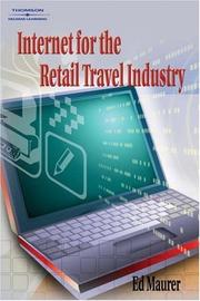 Cover of: Internet for the Retail Travel Industry | Ed Maurer