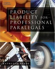 Cover of: Product Liability for Professional Paralegals | Kathleen Reade