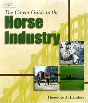 Cover of: The Career Guide to the Horse Industry | Theodore A. Landers