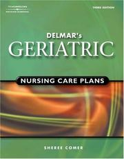 Cover of: Delmar's Geriatric Nursing Care Plans | Sheree Raye Comer