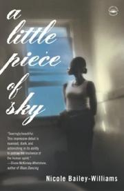 Cover of: A Little Piece of Sky | Nicole Williams-Bailey