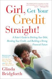 Cover of: Girl, Get Your Credit Straight! | Glinda Bridgforth