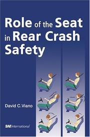 Cover of: Role of the Seat in Rear Crash Safety | David C. Viano
