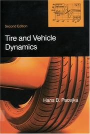 Cover of: Tire and Vehicle Dynamics | Hans B Pacejka
