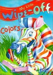 Cover of: My Little Wipe-Off Colors (My Little Wipe-Off Book) by Marilyn Lapenta