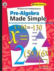 Cover of: Pre-Algebra Made Simple, Middle School | Wendy Freebersyser