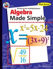 Cover of: Algebra Made Simple, Grades 9 to 12 | Teresa Kane Mckell