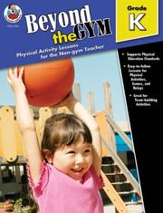 Cover of: Beyond the Gym, Kindergarten | Toby Sutton
