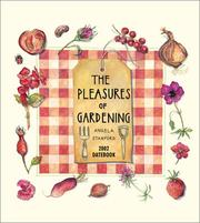 Cover of: The Pleasures of Gardening 2002 Datebook (Datebooks) | Angela Stanford
