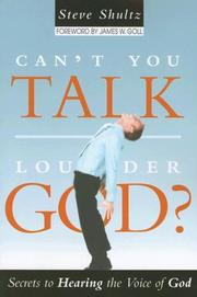Cover of: Can't You Talk Louder, God? by Steve Shultz