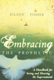 Cover of: Embracing the Prophetic | Eileen Fisher