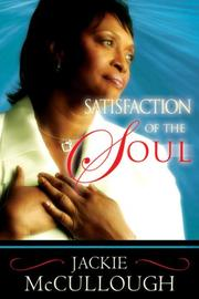 Cover of: Satisfaction of the Soul | Jackie McCullough