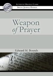 Cover of: The Weapon of Prayer | E.M. Bounds