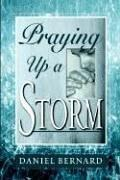 Cover of: Praying up a Storm | Daniel Barnard